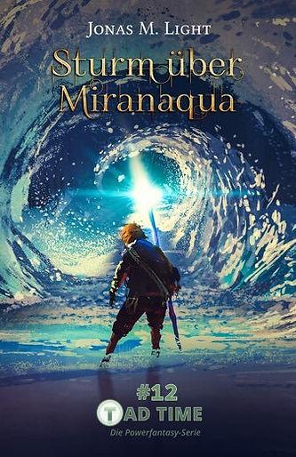 Cover Fantasyroman Tad Time Episode 12: Sturm über Miranaqua