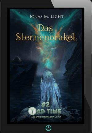 E-Book Cover Fantasyroman Tad Time #2: Das Sternenorakel