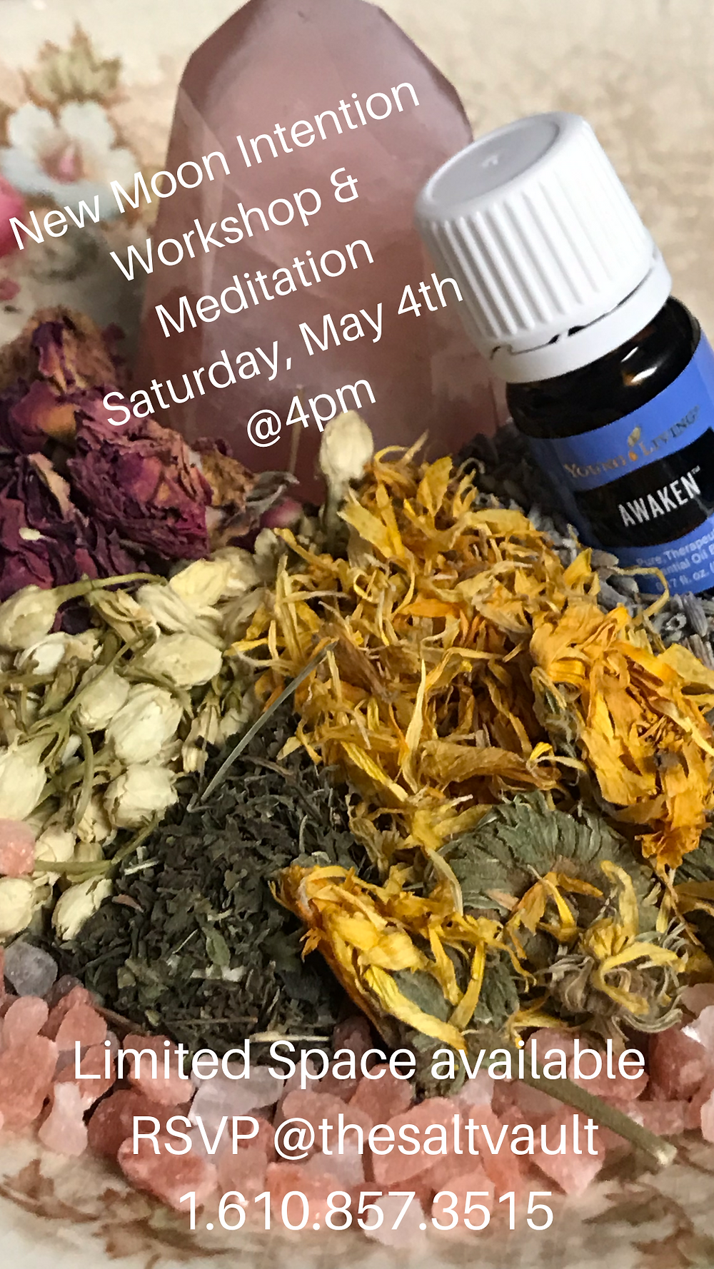 New Moon Intention Workshop and Meditation on Saturday, May 4th at 4pm. Limited Space, contact The Salt Vault 610.857.3515