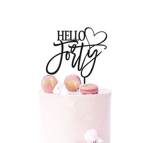 Hello Forty 40 with heart - Birthday Cake Topper