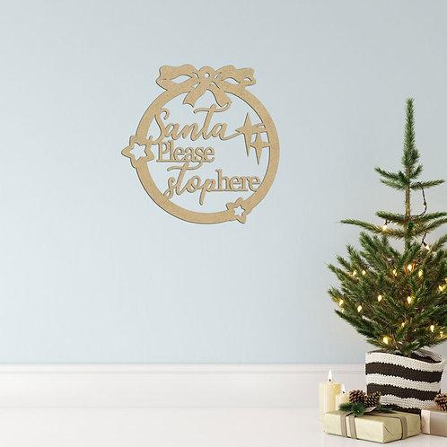Santa please stop here - Hoop Sign