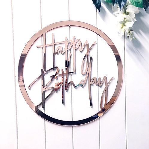 Acrylic or Wooden Happy Birthday  - Hoop Sign