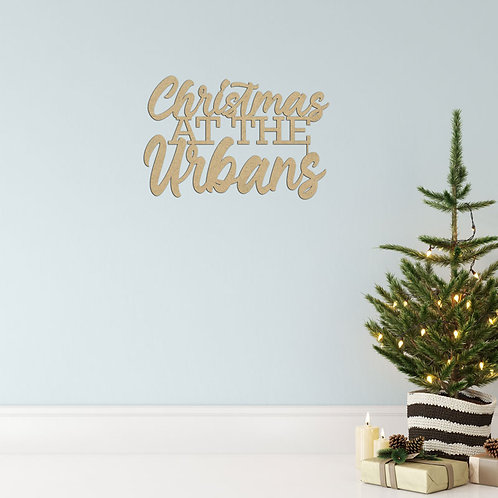 Christmas at the Name -  Wooden Sign