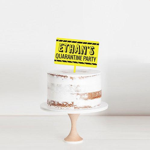 Quarantine - Birthday Cake Topper