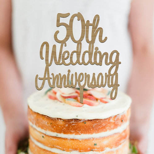 50th Wedding Anniversary - Cake Topper