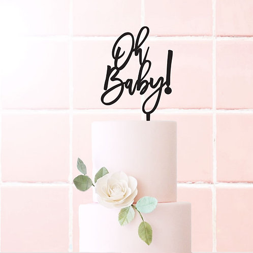 Oh Baby! - Cake Topper