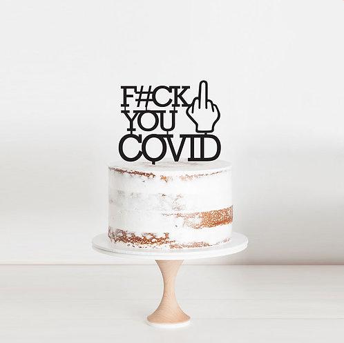 F You COVID - Cake Topper