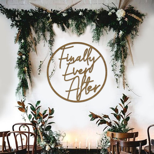 Finally Ever After - Event Signage Hoops