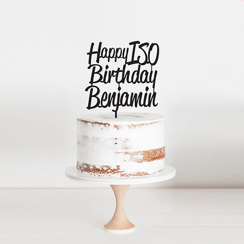 Happy ISO Birthday Name - Cake Topper