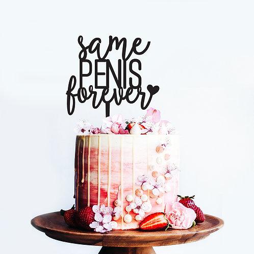 Same Penis Forever - Bridal Shower Cake Topper