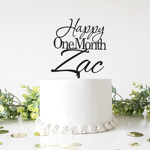 Happy One Month Custom Name - Cake Topper