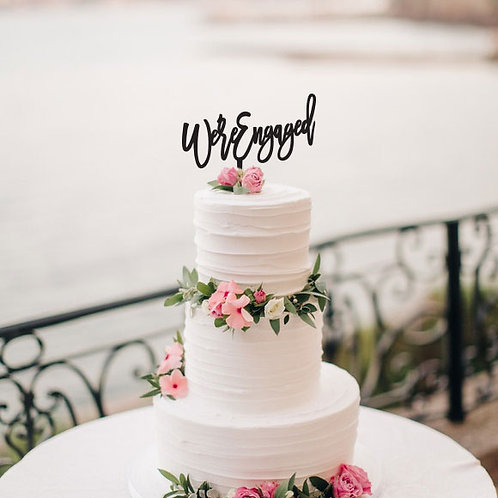 We're Engaged - one line cake topper
