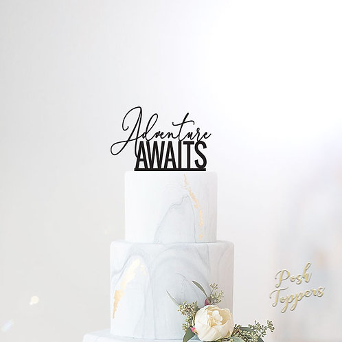 Adventure Awaits - Cake Topper