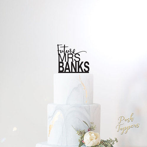 Future Mrs Surname - Bridal Shower Cake Topper