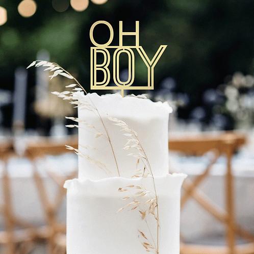 OH BOY - Cake Topper