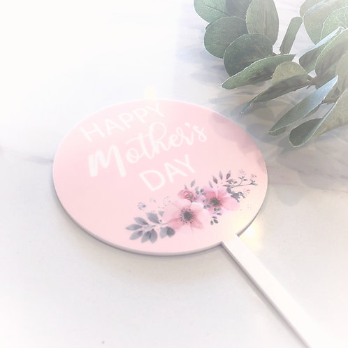 Printed Mothers Day - Cake Topper - Pink