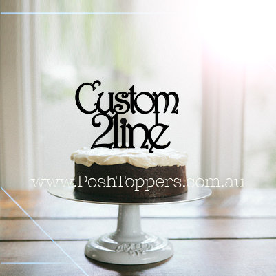CUSTOM - 2 LINE - Various Fonts
