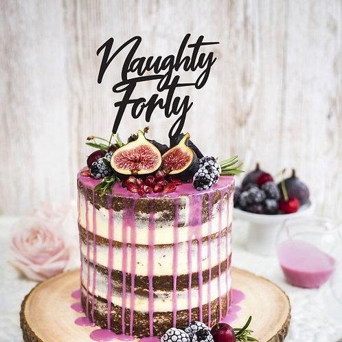 Naughty Forty - Birthday Cake Topper