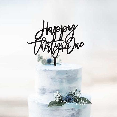 Happy Thirty + One - Birthday Cake Topper