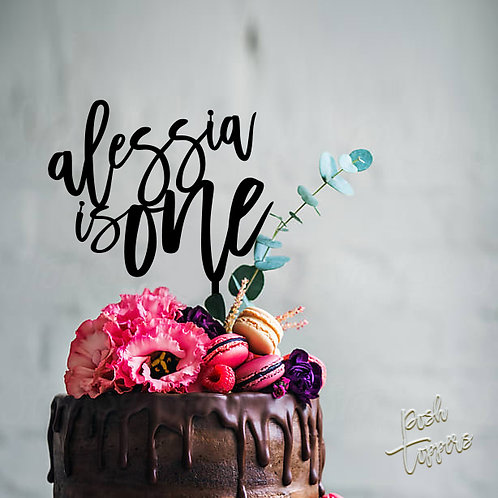 Scripted Name is ONE - Birthday Cake Topper