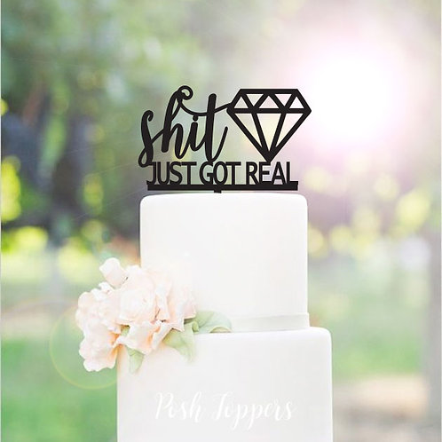 Shit just got real with Diamond - Cake Topper