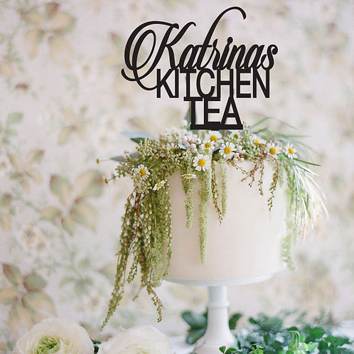 Kitchen Tea - Script Name Cake Topper