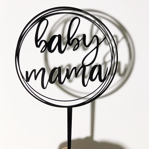 Baby Mama - Circle