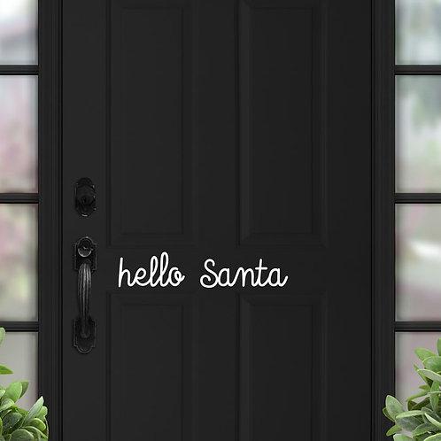 Hello Santa - Door Sign