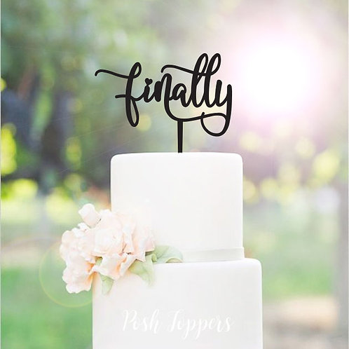 Scripted Finally - Cake Topper