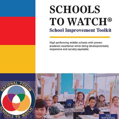 Schools to Watch Rubric Toolkit
