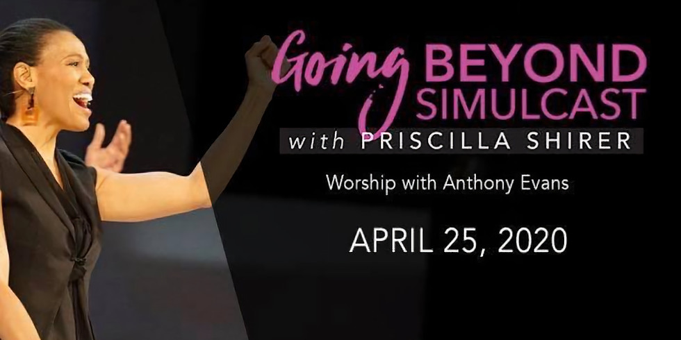 Going Beyond Live Simulcast with Pricilla Shirer