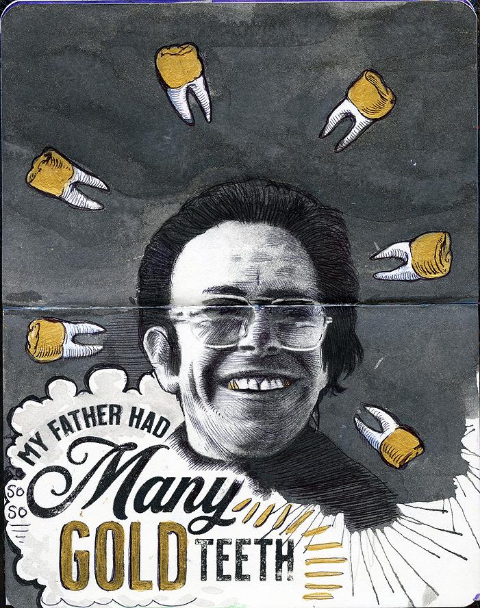 My Father Had So Many Gold Teeth