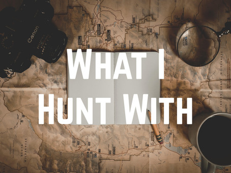What I Hunt With