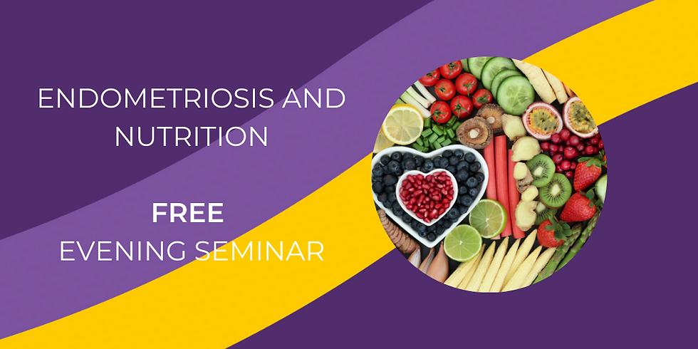 Nutrition and Endometriosis - FREE evening seminar