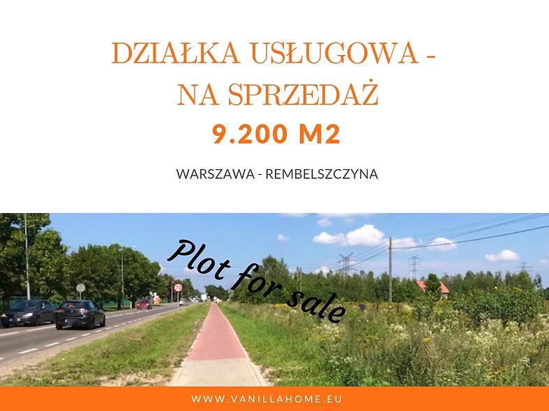 Warszawa - Rembelszczyzna -Działka 9200-17000m2 pod usługi, przemysłowa