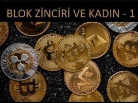 BLOK ZİNCİRİ VE KADIN - 1