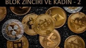 BLOK ZİNCİRİ ve KADIN - 2