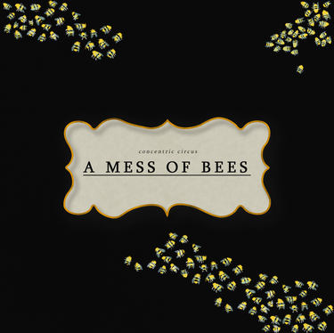 A Mess of Bees | Coming Soon