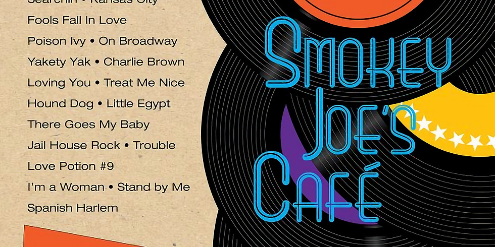 SMOKEY JOE'S CAFE THE SONGS OF LIEBER AND STOLLER,