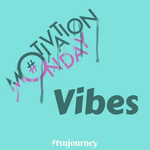 #Motivation Monday vibes 5/18/20