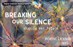 Poetic License Festival : Breaking Our Silence