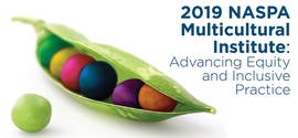 """""""Honoring the Groundwork Within: An Equity Asset-Based Approach to Student Success"""" NASPA Multicultural Institute: Advancing Equity and Inclusive Practice"""