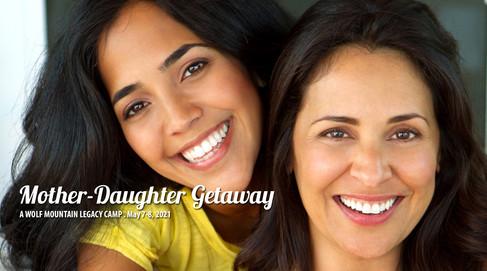 2021 Mother Daughter Getaway