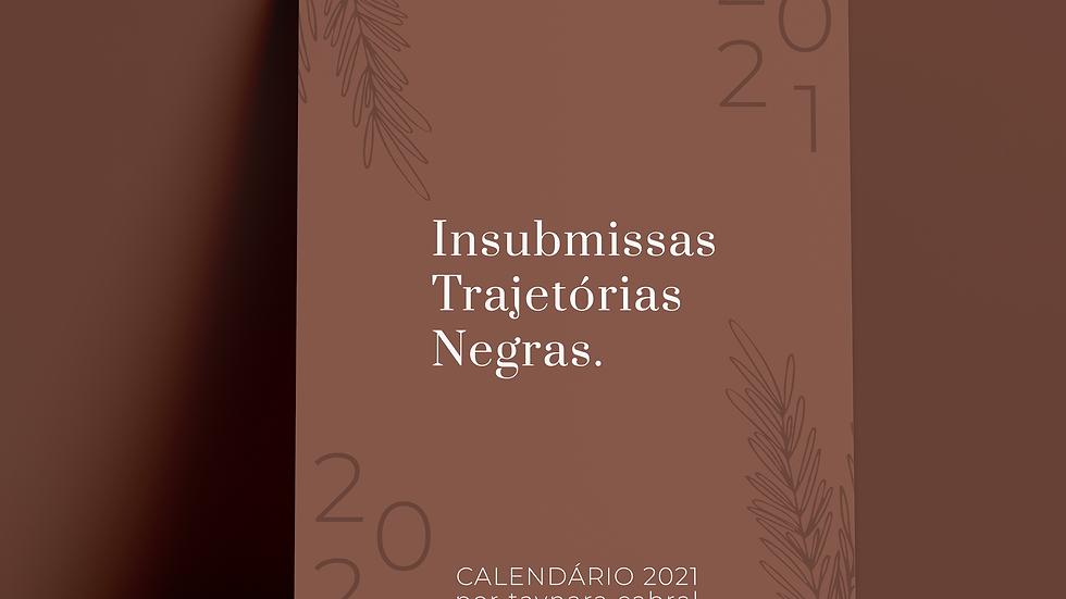[Gratuito] Calendário 2021 - Insubmissas Trajetórias negras