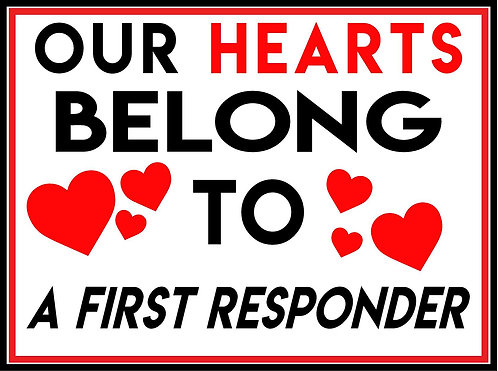 Our Hearts belong to First Responder