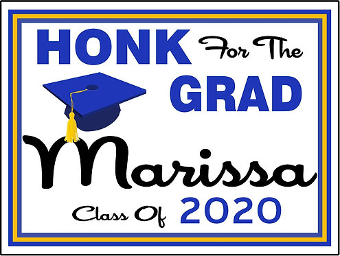 Honk for your grad sign