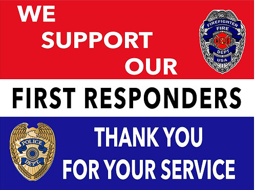 Generic Support our First Responders Yard Sign