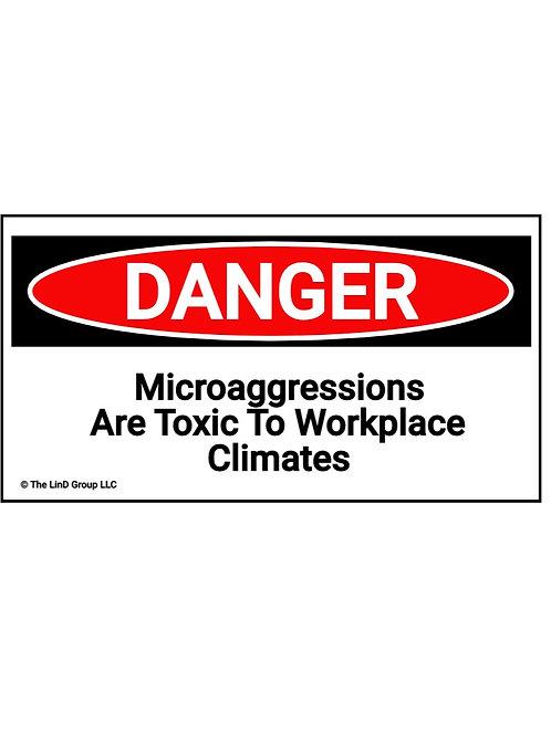 Danger Microaggressions