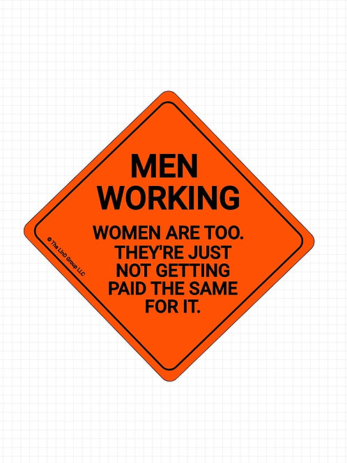Men Working (Women Too).