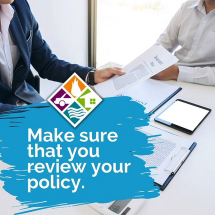 Make sure that you review your policy.